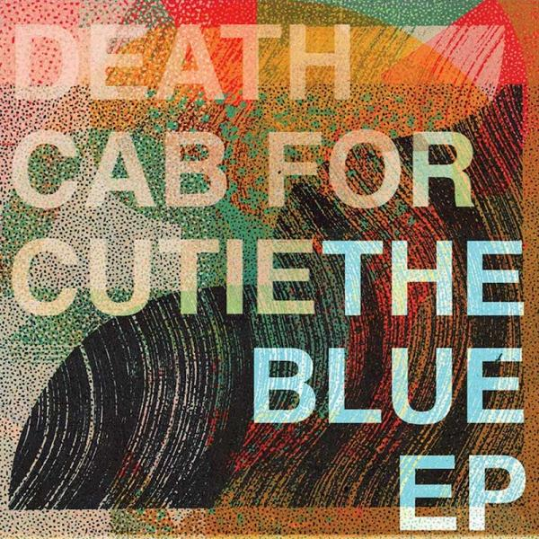 News – Death Cab for Cutie – The Blue EP