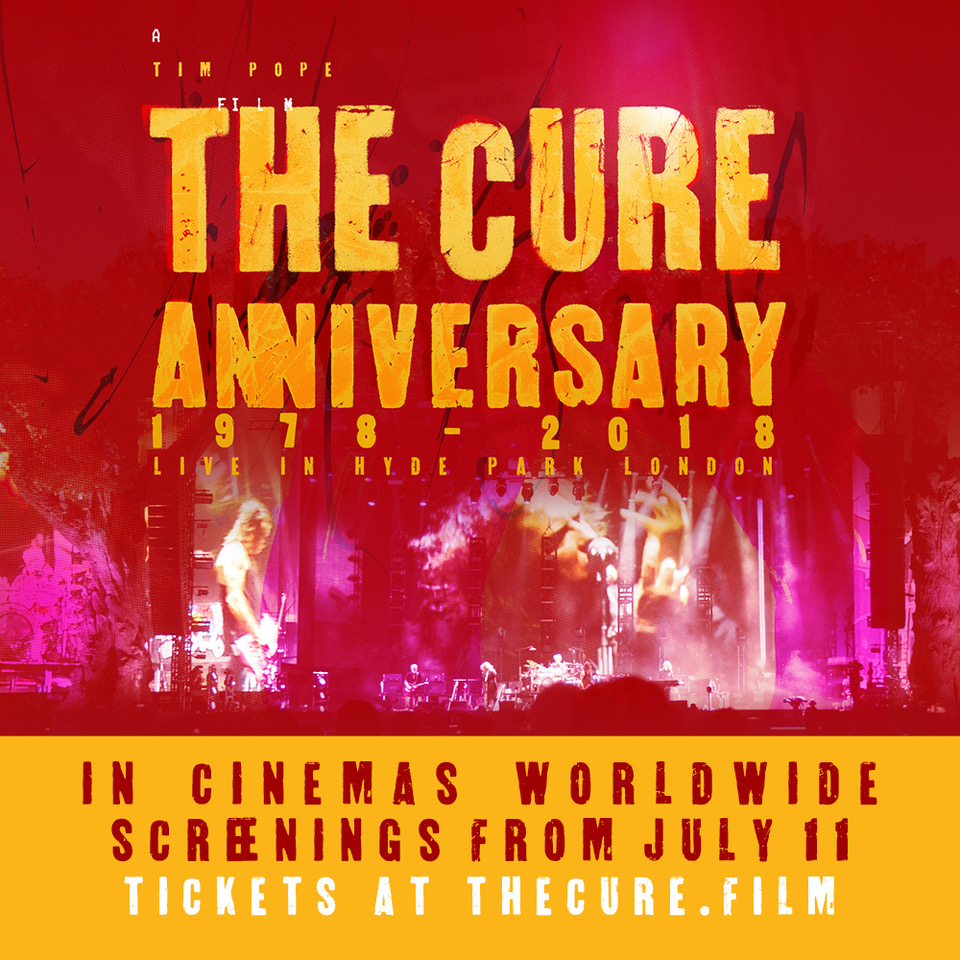 News – The Cure – Anniversary 1978-2018 Live in Hyde Park London