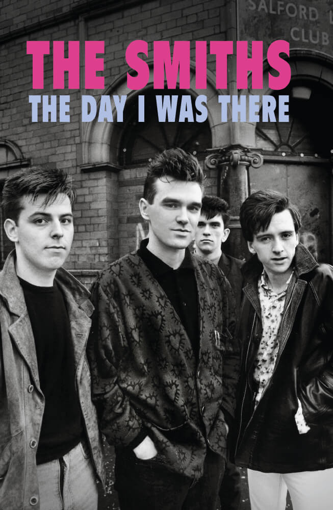 News Littéraires – The Smiths – The Day I Was There – Richard Houghton