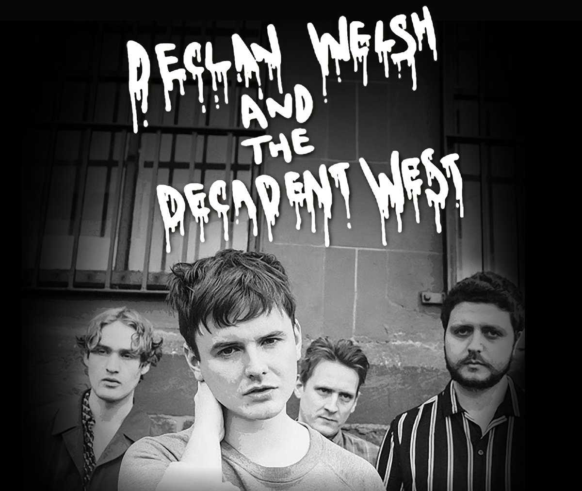 Declan Welsh & The Decadent West – How Does Your Love