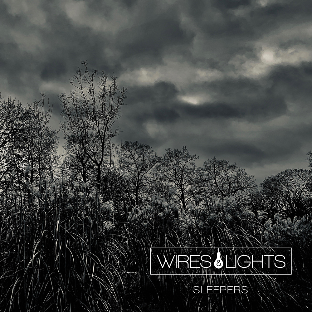 Post-punk shivers – Wires & Lights – Sleepers