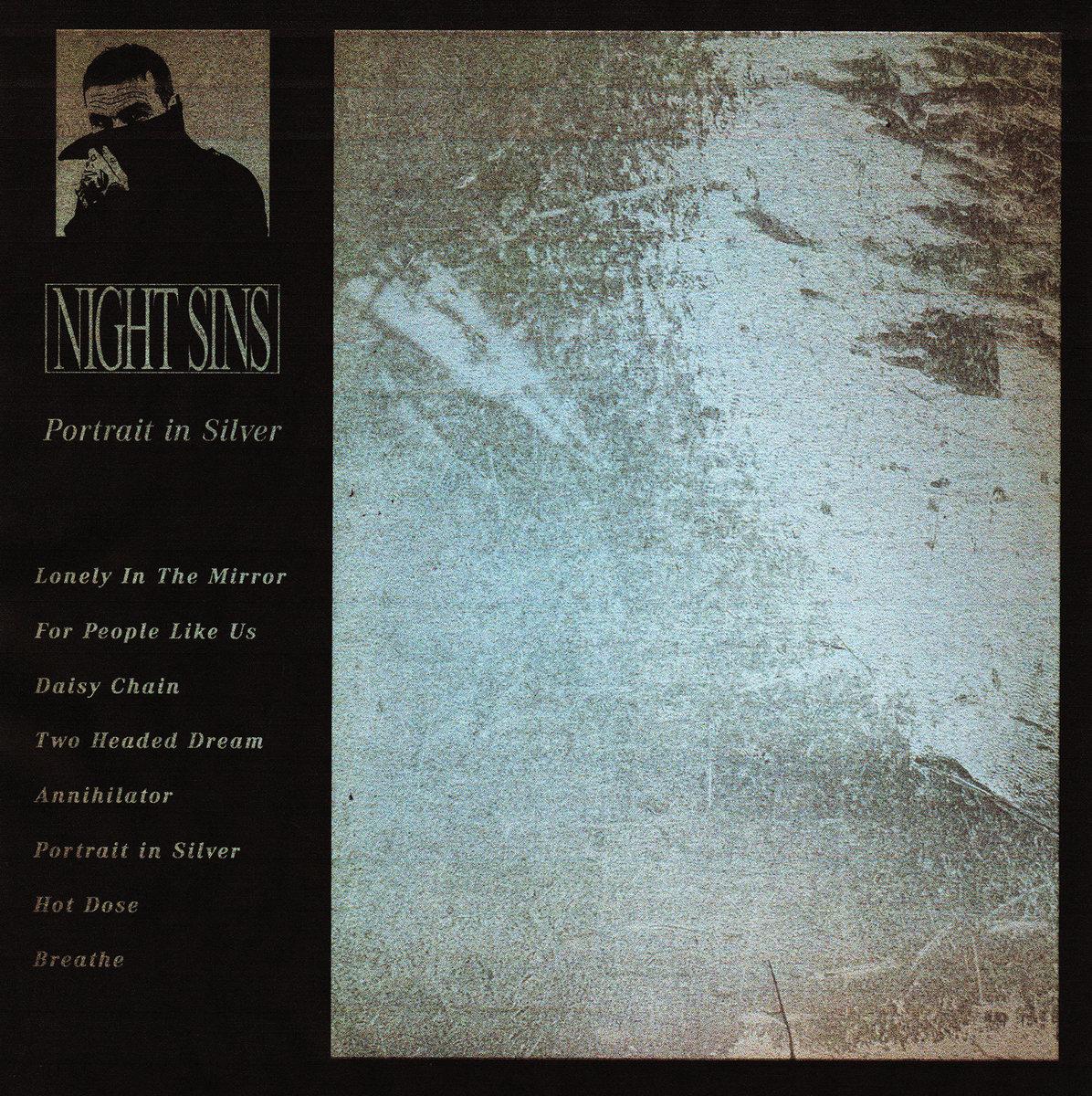 Post-punk shivers – Night Sins – Portrait in Silver
