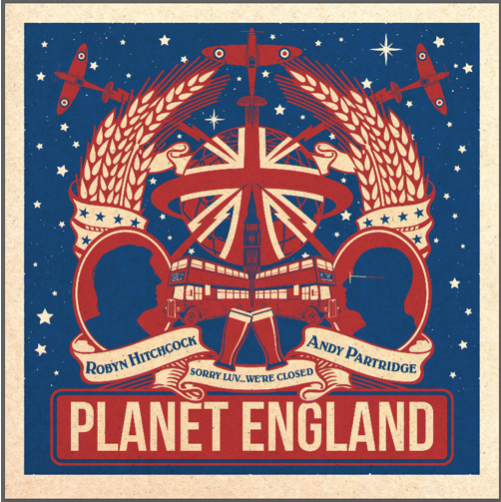 News – Robyn Hitchcock and Andy Partridge – Planet England EP