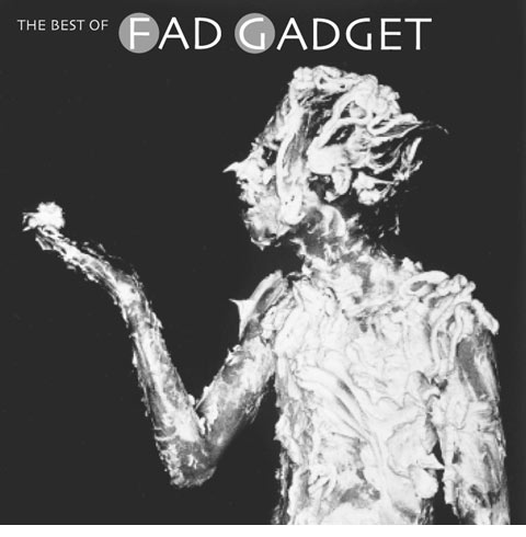 News – Fad Gadget – The Best of Fad Gadget