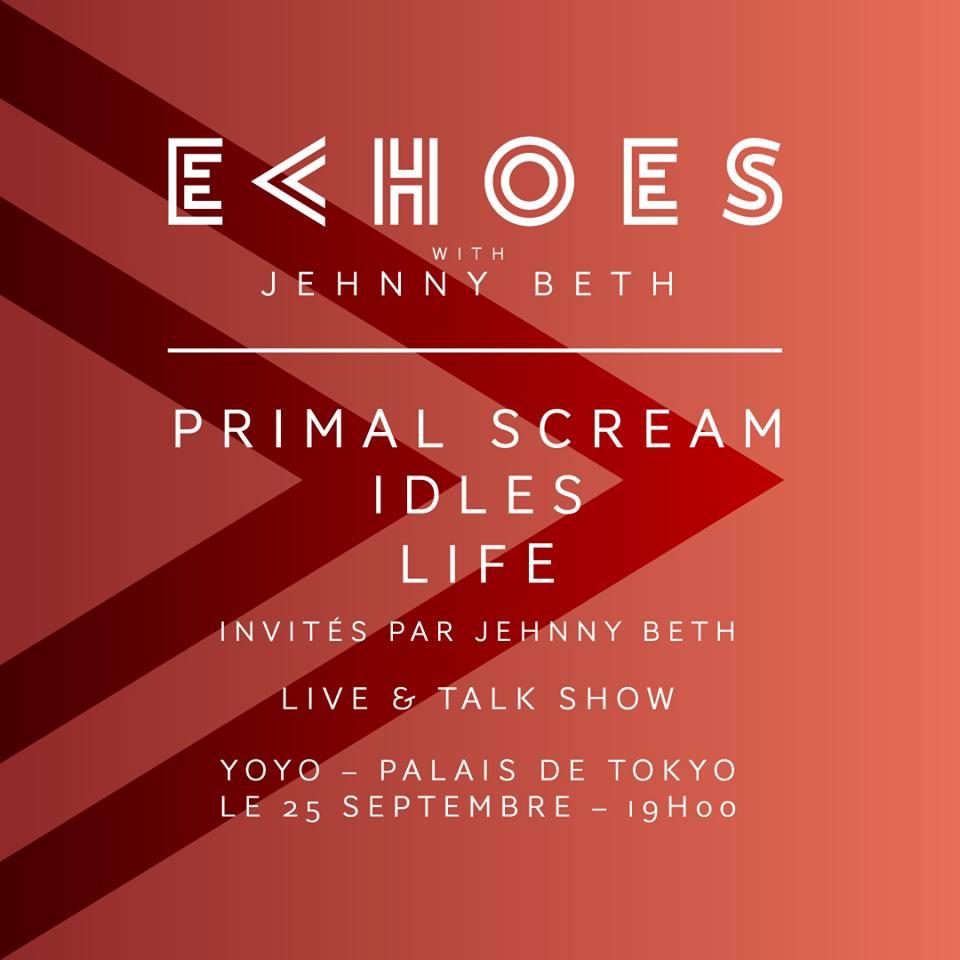 Bientôt En Concert Chez Nous – Primal Scream, IDLES et LIFE