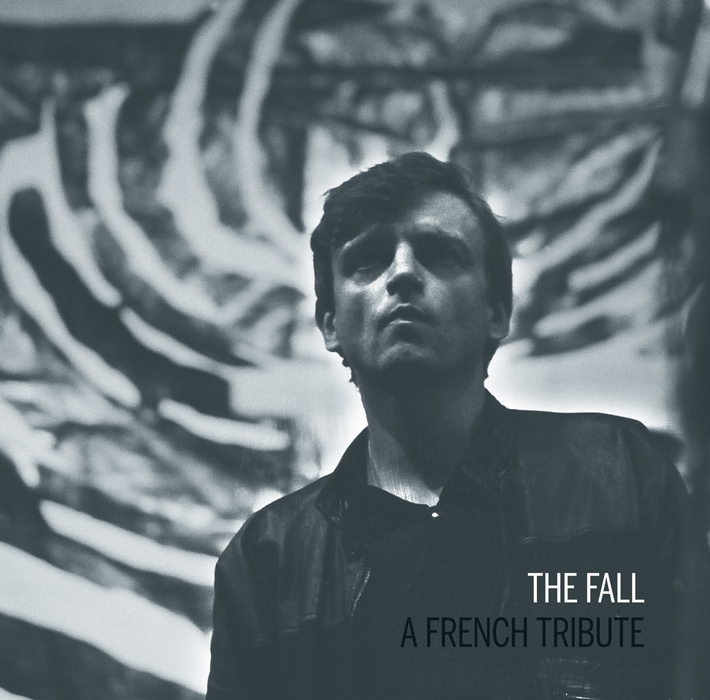 News – The Fall : A French Tribute