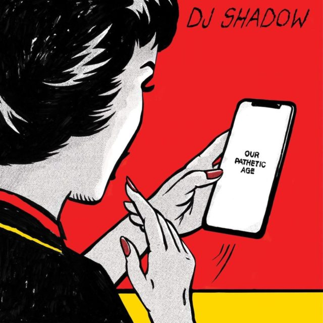 News – DJ Shadow – Our Pathetic Age