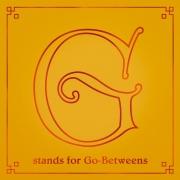 G-Stands-For-Go-Betweens---Volume-2-(main-packshot)