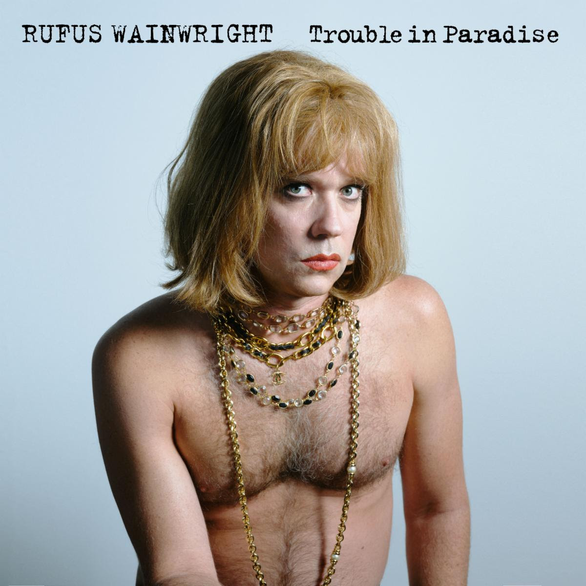 News – Rufus Wainwright – Trouble In Paradise