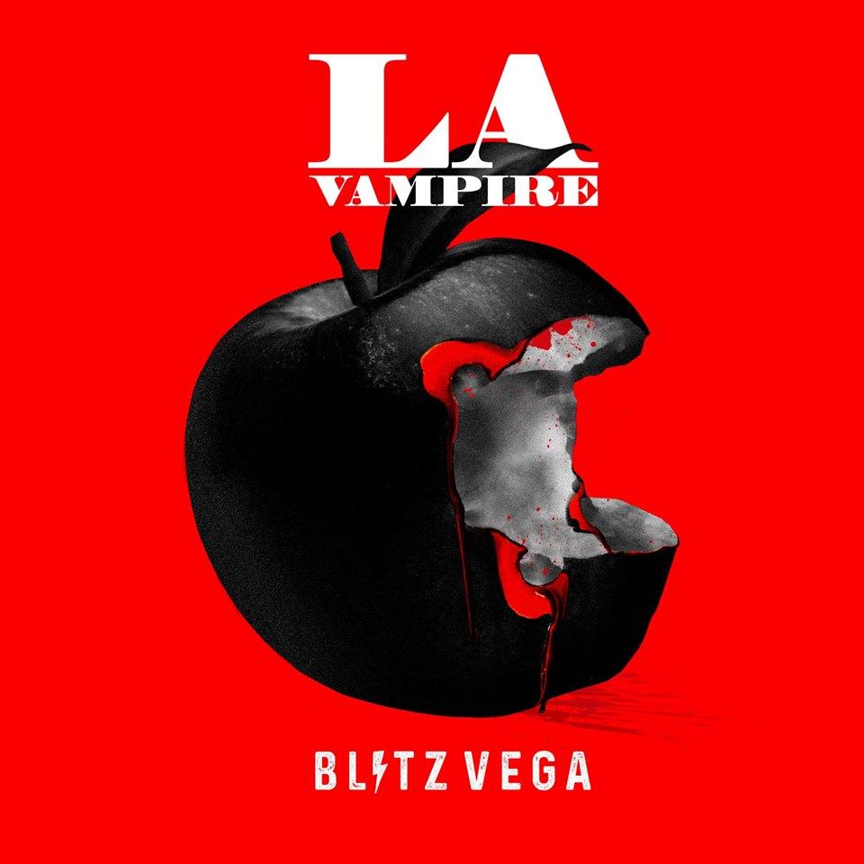 News – Blitz Vega – L.A. Vampire (Jagz Kooner Mix)