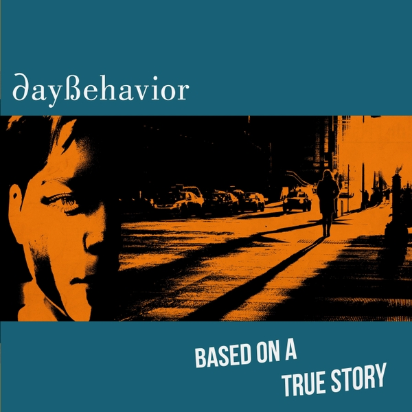 Electro News @ – Daybehavior – Based On A True Story