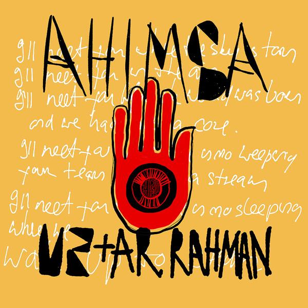 News – U2 / AR Rahman – Ahimsa