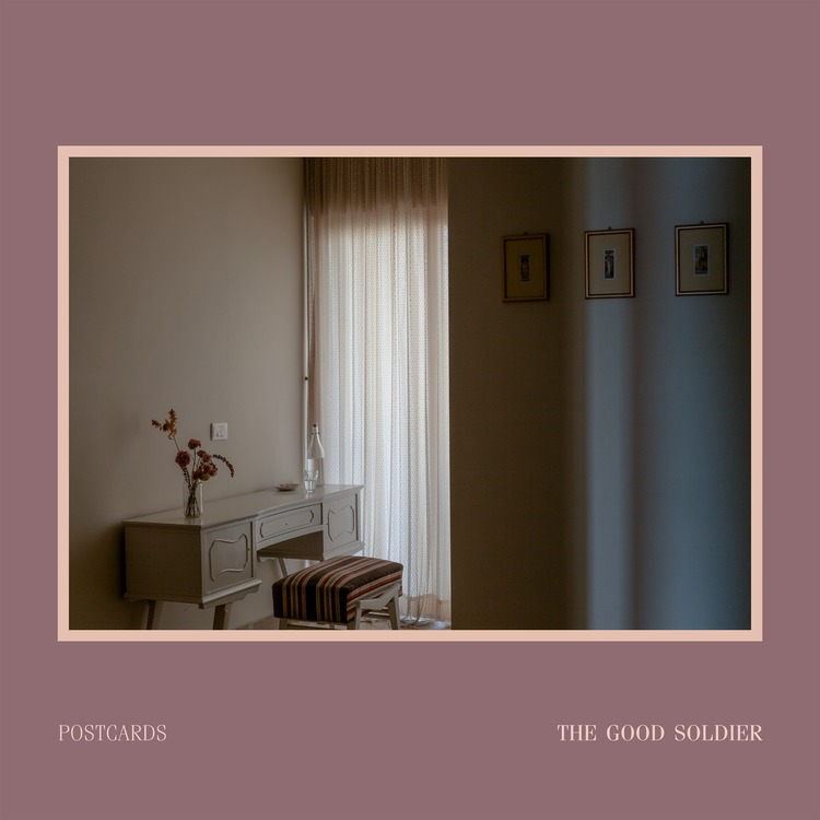 News – Postcards – The Good Soldier