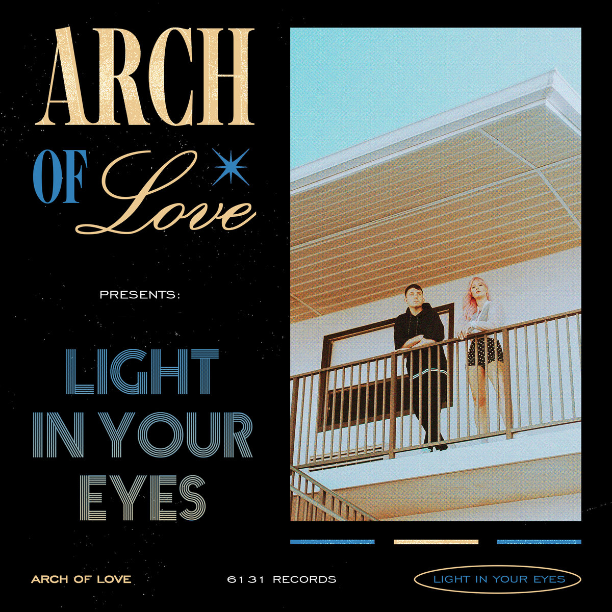 News – Arch of Love – Light In Your Eyes