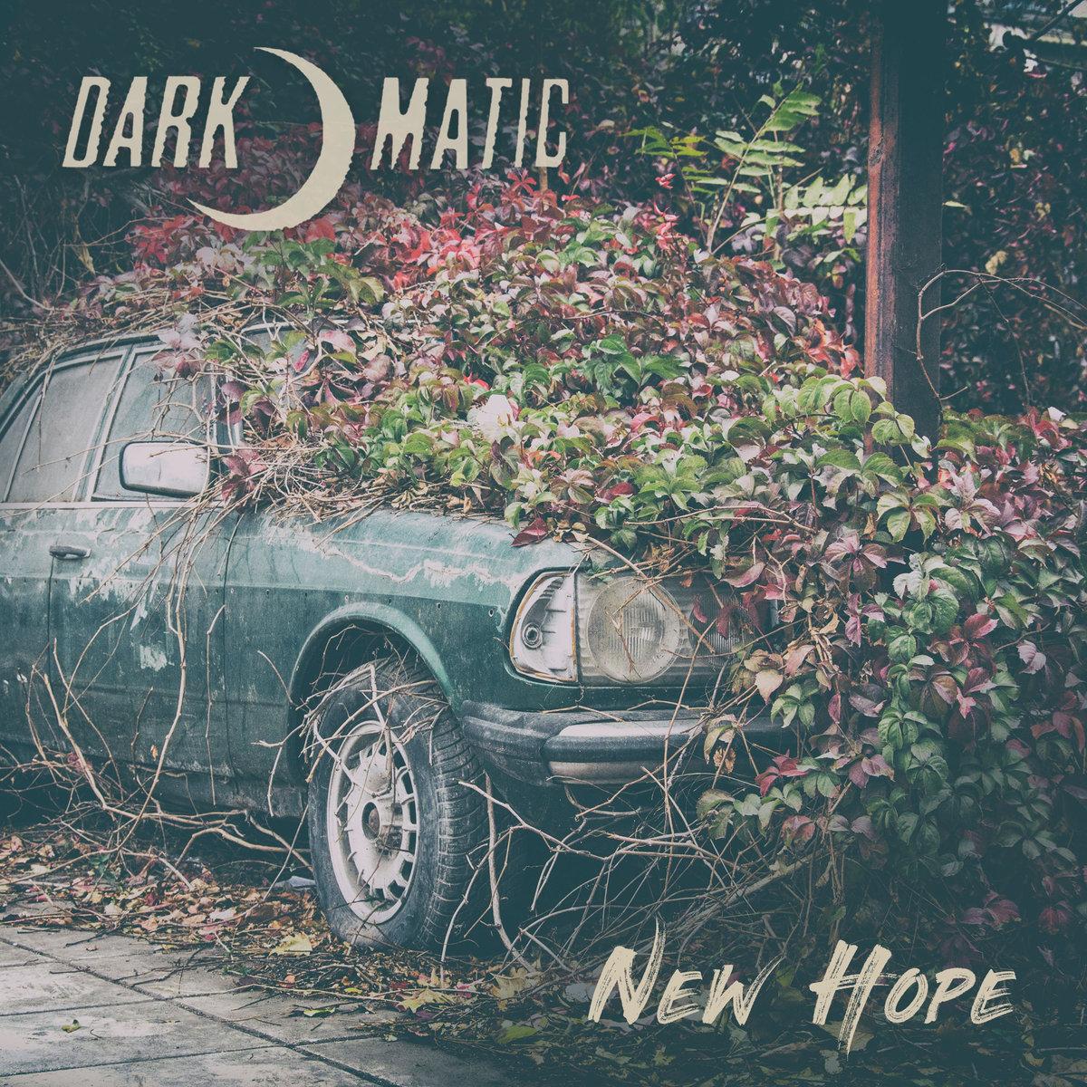 Electro News @ – Dark-o-matic – New Hope