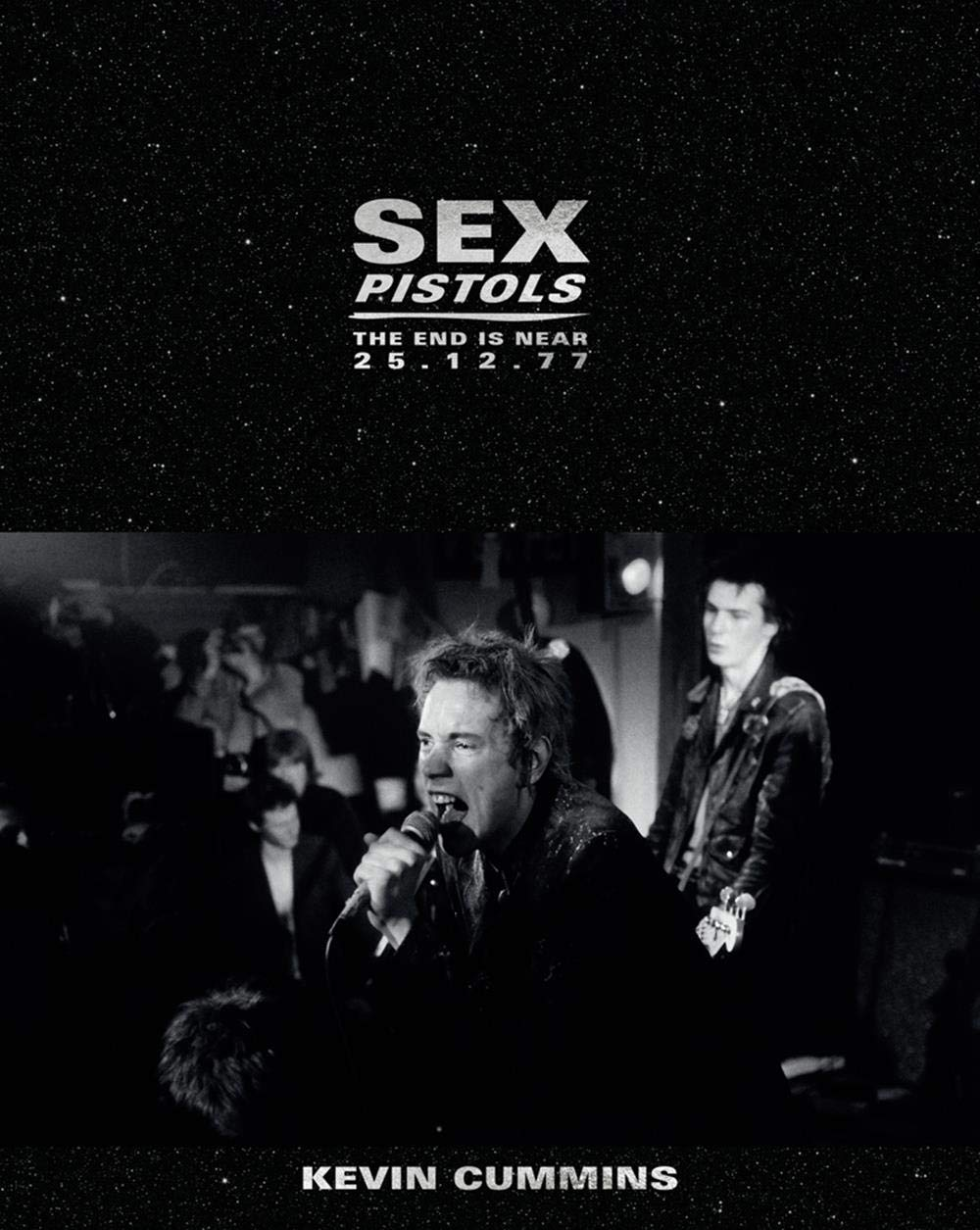 News Littéraires – Kevin Cummins – Sex Pistols: The End is Near 25.12.77