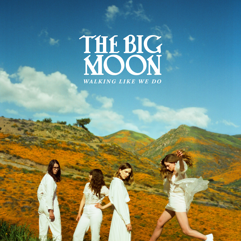 News – The Big Moon – Walking Like We Do