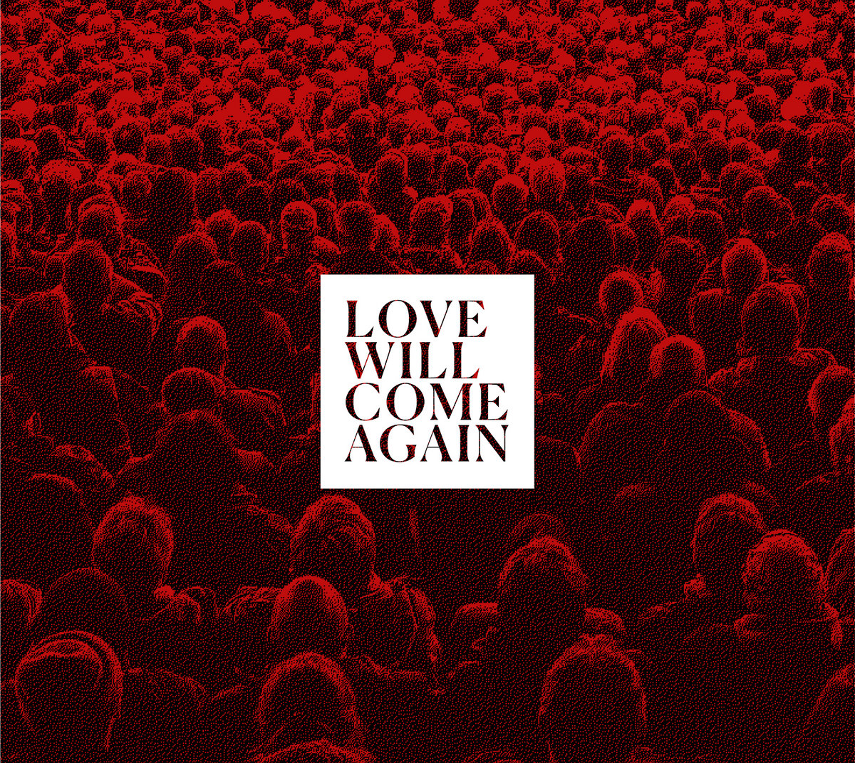Post-punk shivers – Talk to Her – Love Will Come Again