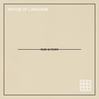 Single of the week – Nation Of Language – Rush & Fever