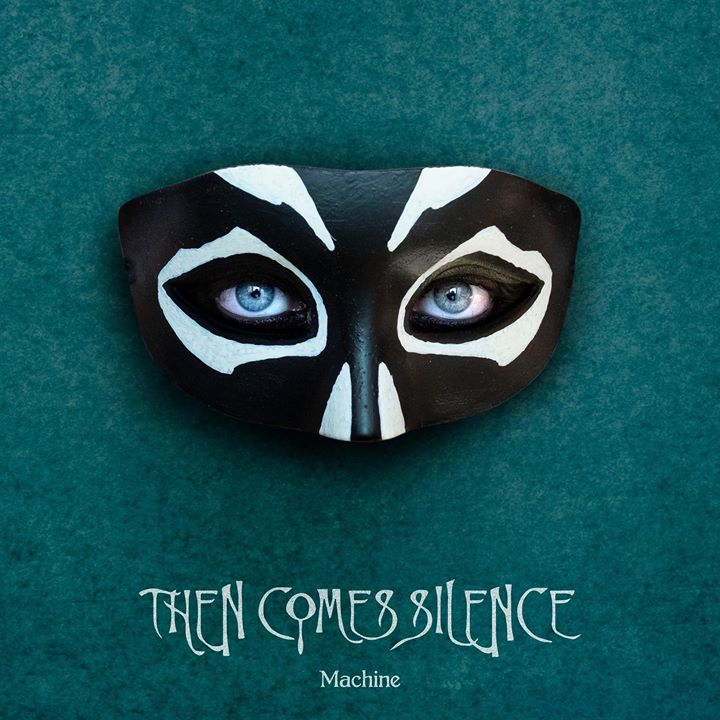 Post-punk shivers – Then Comes Silence – Machine