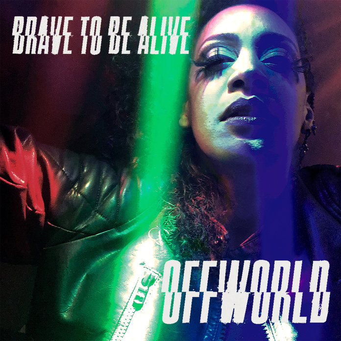 News – OffWorld – Brave To Be Alive