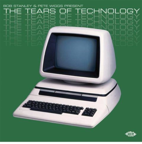 News – Bob Stanley & Pete Wiggs present The Tears of Technology