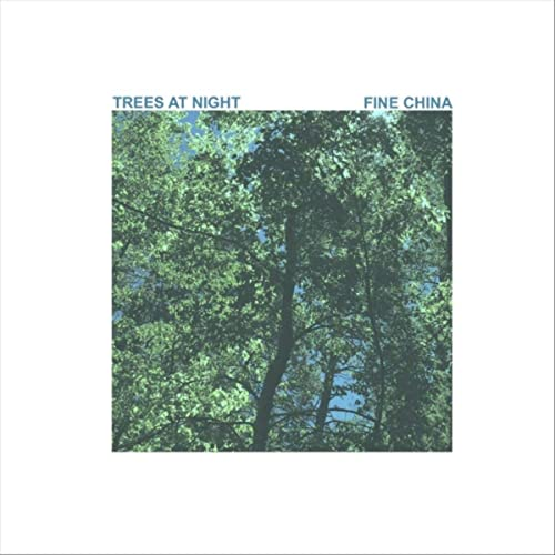 Single of the week – Fine China – Trees at Night