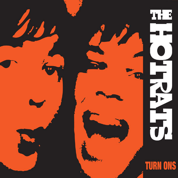 News – The Hotrats – Turn Ons – Reissue