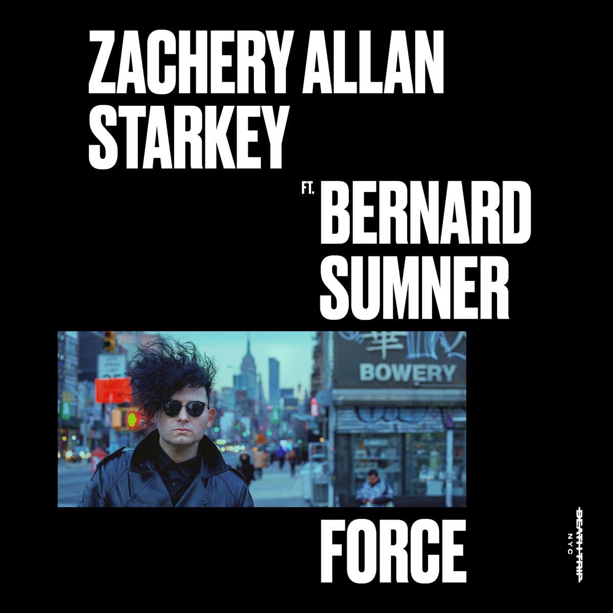 Electro News @- Zachery Allan Starkey – Force (ft. Bernard Sumner)