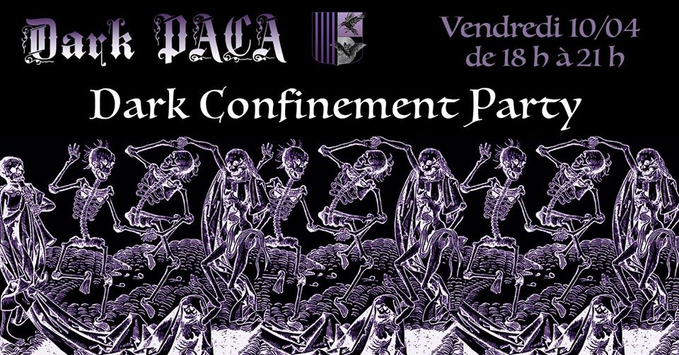 Bientôt En Concert Chez Nous – Dark Confinement Party by Dark PACA – 10/04/20