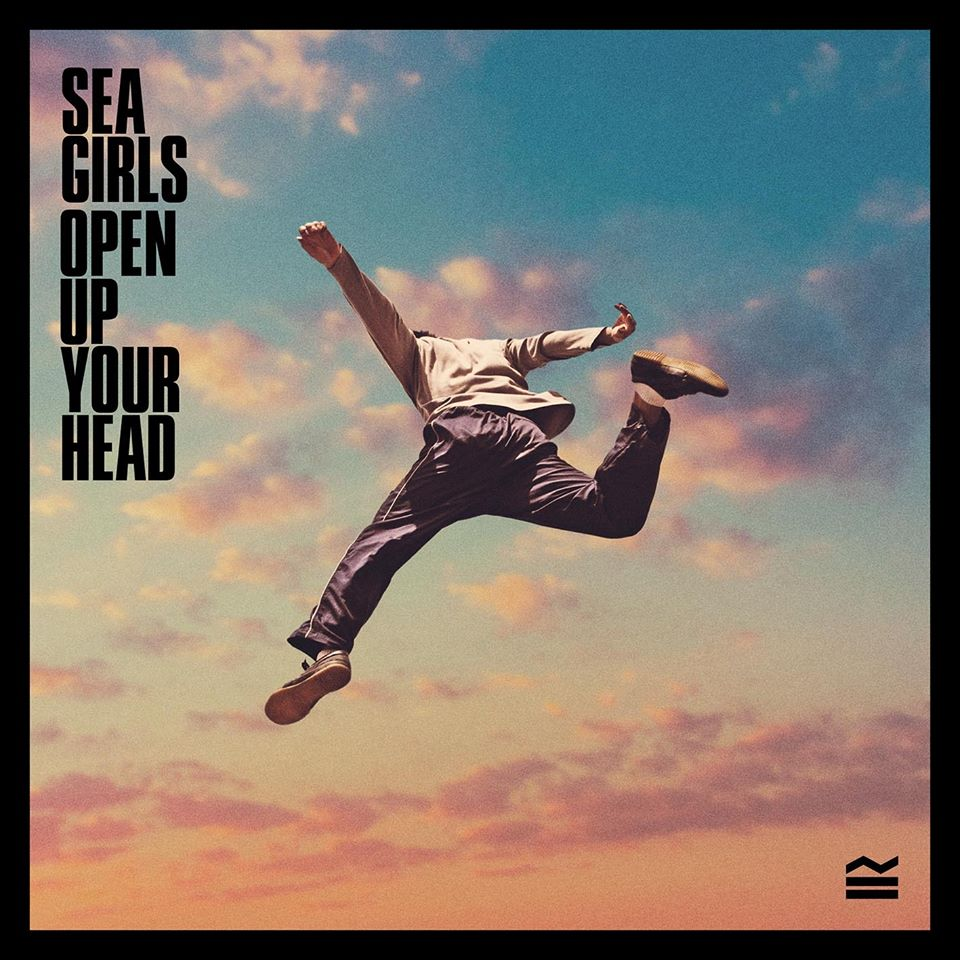 News – Sea Girls – Open Up Your Head