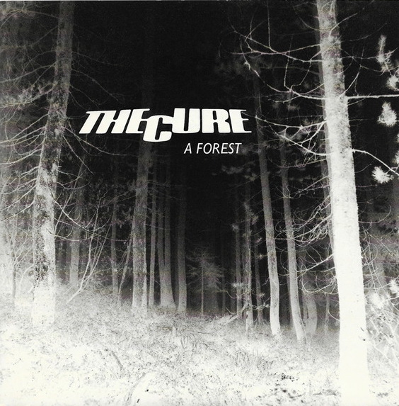 A side / B side – The Cure – A Forest / Another Journey by Train – 1980