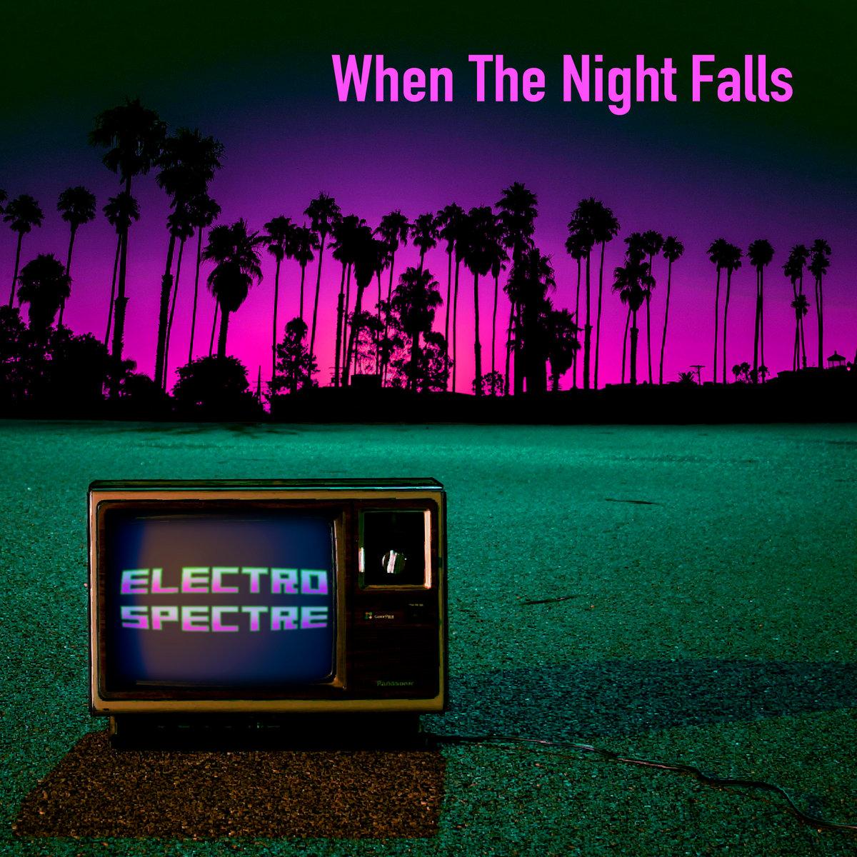 Electro News @ – Electro Spectre- When the night fall EP