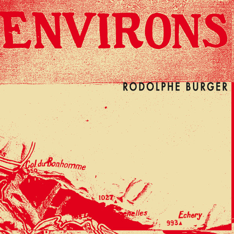 News – Rodolphe Burger – Environs