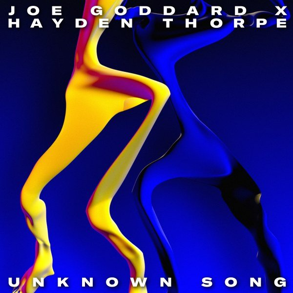 Electro News @ – Joe Goddard & Hayden Thorpe – Unknown Song