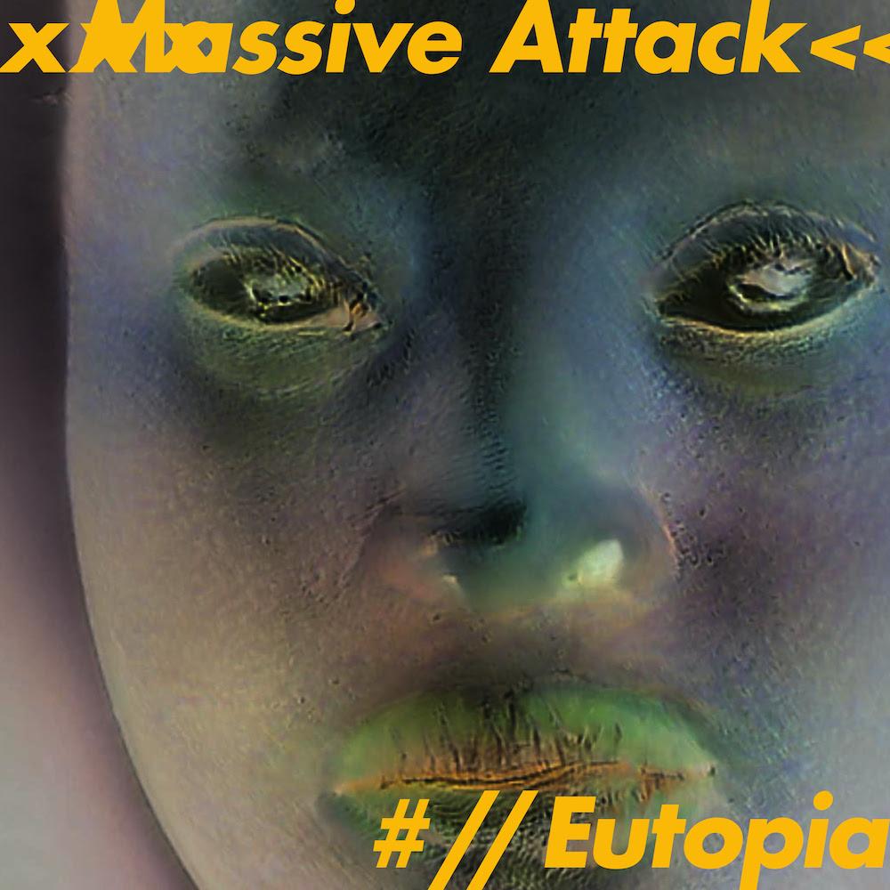 Electro News @ – Massive Attack – Eutopia -EP