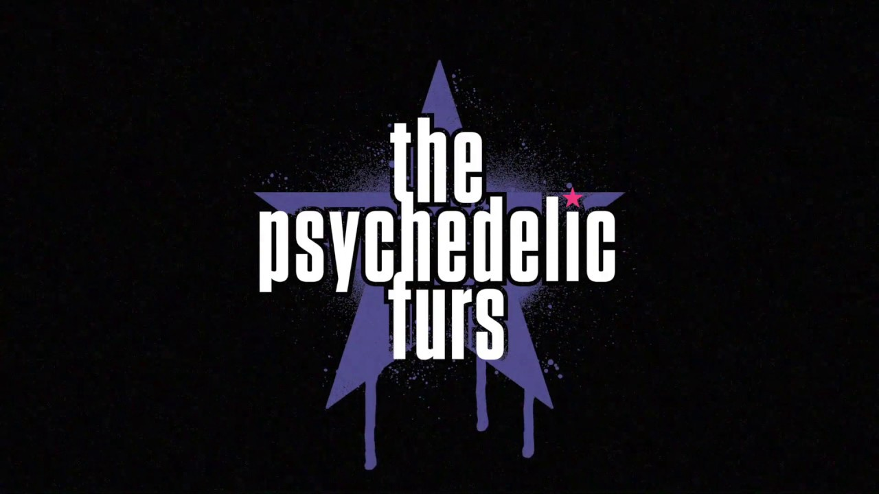 News – The Psychedelic Furs – Come All Ye Faithful