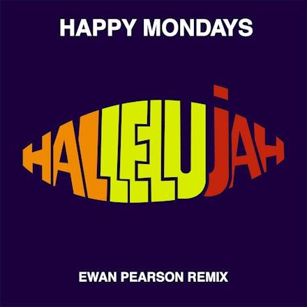 News – Happy Mondays – Hallelujah (Ewan Pearson Remix)