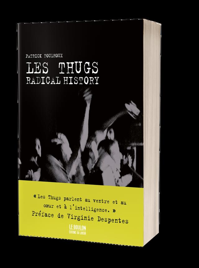 News Littéraires – Les Thugs – Radical History