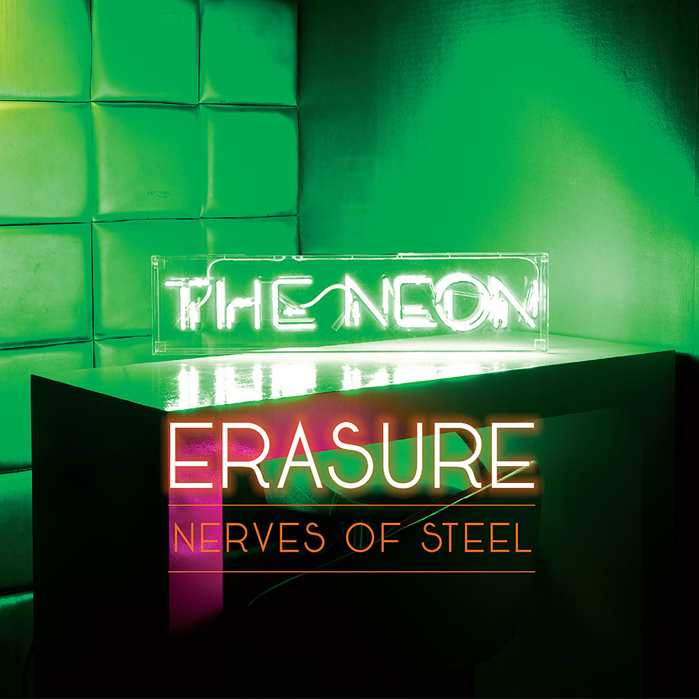 Electro News @ – Erasure – Nerves of Steel
