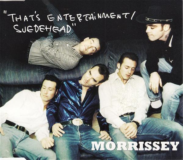 Morrissey – That's Entertainment / Cosmic Dancer
