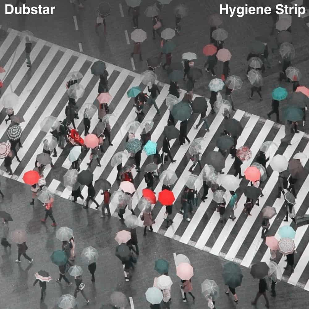 Electro News @ – Dubstar – Hygiene Strip
