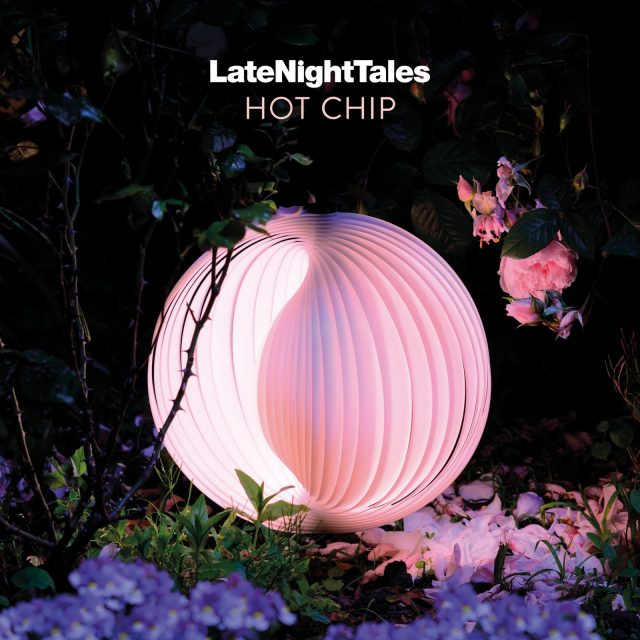 Electro News @ – Hot Chip – Late Night Tales