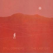 StillCorners-TheLastExit