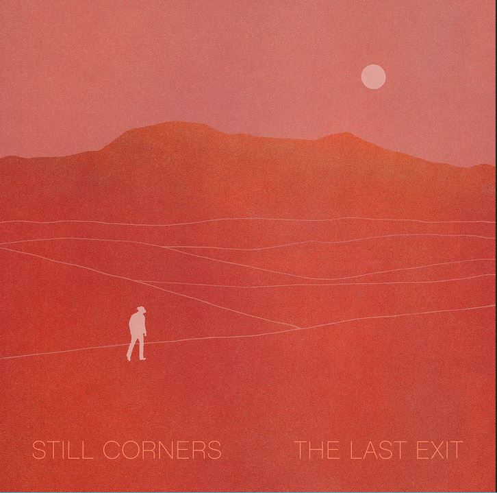 News – Still Corners – The Last Exit
