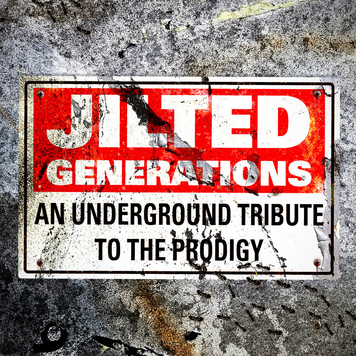Electro News @ – Jilted Generations: An Underground Tribute To The Prodigy