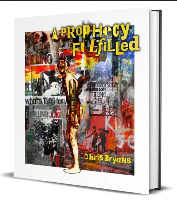 News Littéraires – Killing Joke – A Prophecy Fulfilled – Chris Bryans