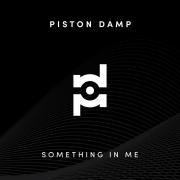 Piston_Damp_-_Something_In_Me-cover-1536x1536