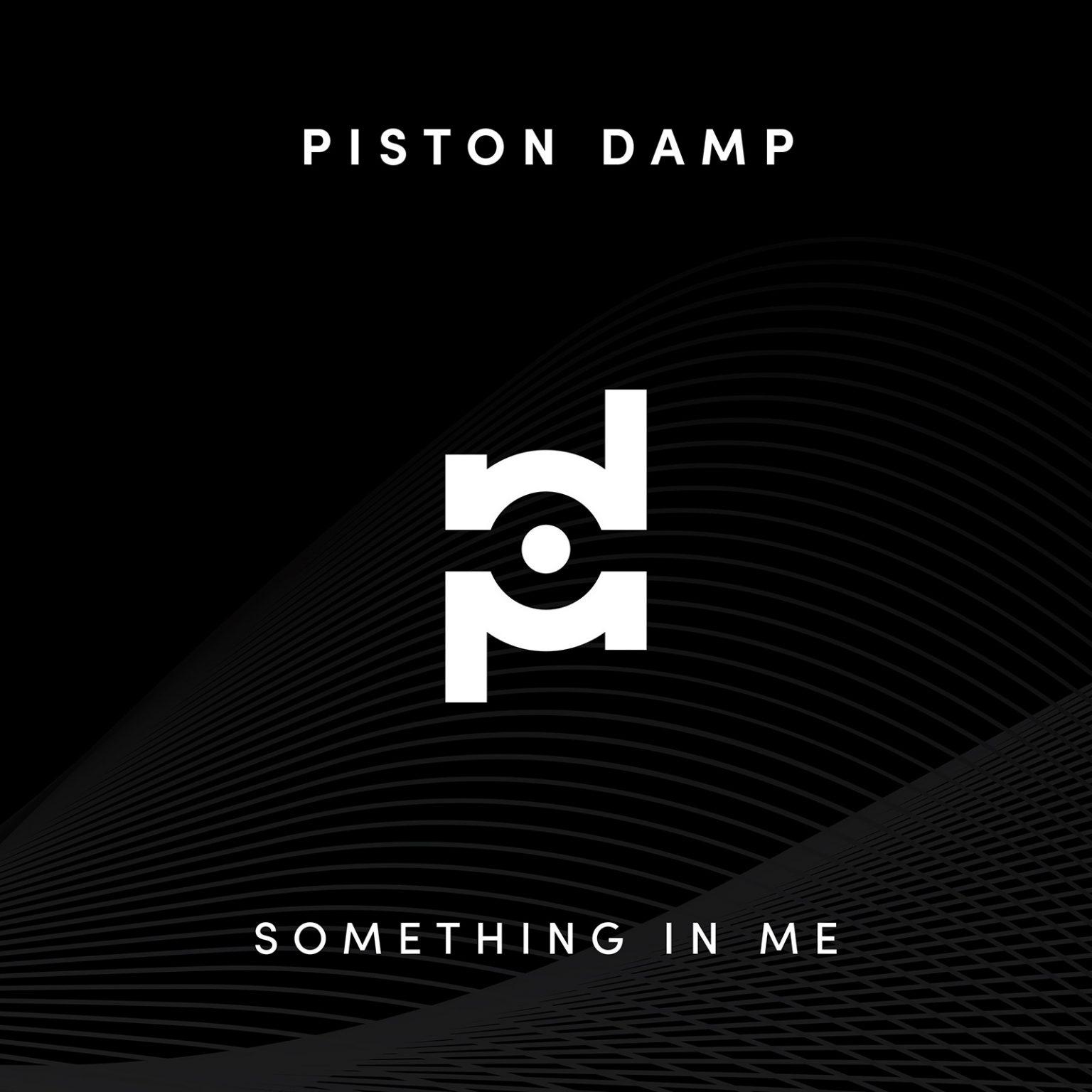 Electro News @ – Piston Damp – Something In Me