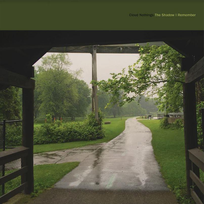 News – Cloud Nothings -The Shadow I Remember